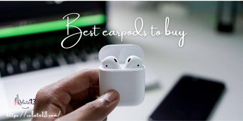 Best earpods to buy