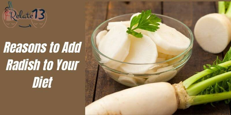 Why Add Radish to Your Diet