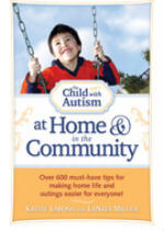 he Child with Autism at Home & in the Community