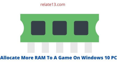 Allocate More RAM To A Game On Windows 10 PC