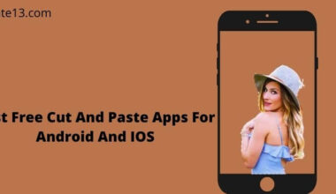 Best Free Cut And Paste Apps For Android And IOS