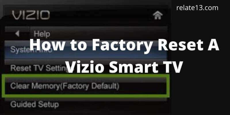 Reset Vizio Smart TV