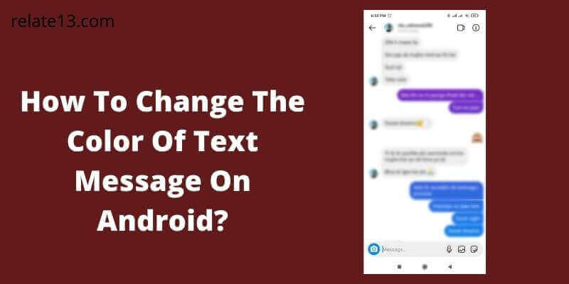 Change The Color Of Text Message On Android