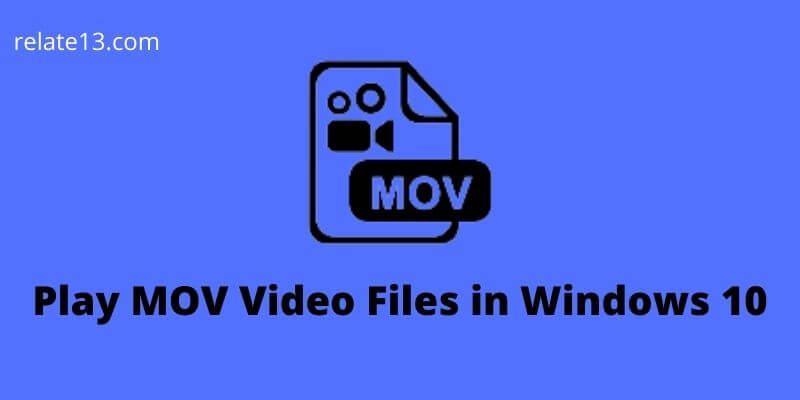 Play MOV Video Files in Windows
