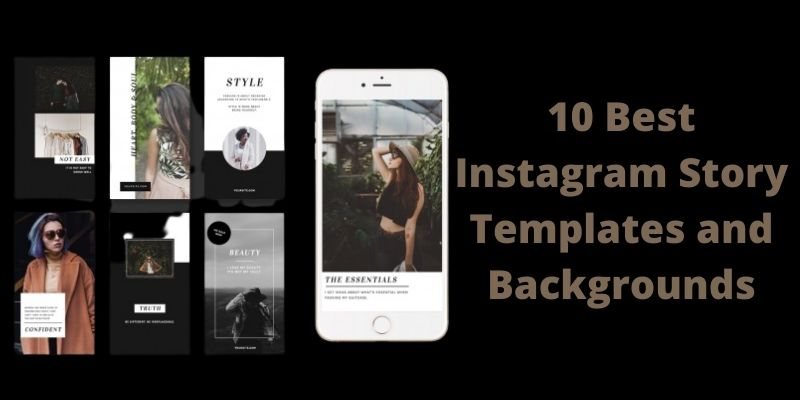 Instagram story templates and backgrounds