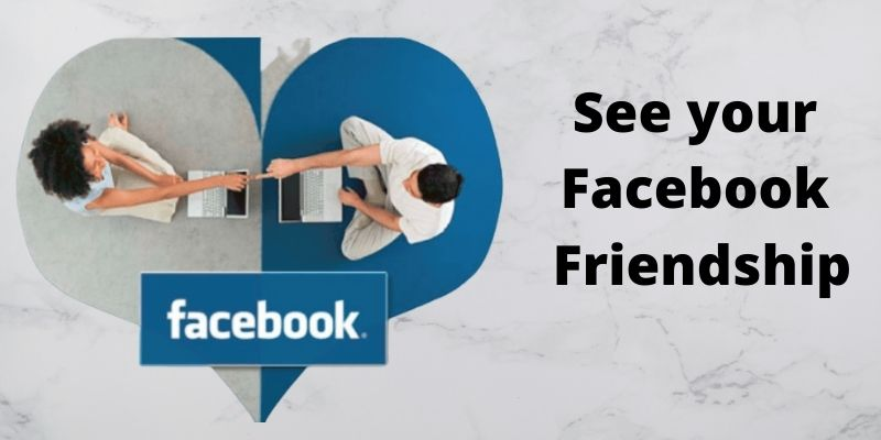 How To See A Friendship On Facebook