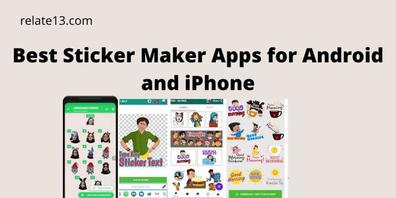 Best Sticker Maker Apps for Android and iPhone