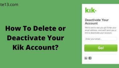 Delete or Deactivate Your Kik Account