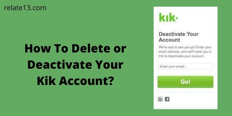 Delete or Deactivate Your Kik Account