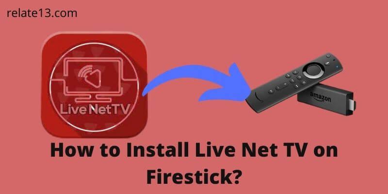 Install Live Net TV on Firestick