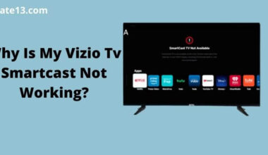 Vizio Tv Smartcast Not Working