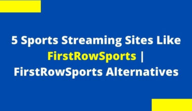 Sports Streaming Sites Like FirstRowSports| FirstRowSports