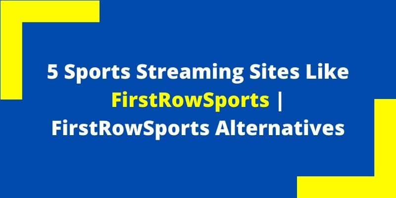 Sports Streaming Sites Like FirstRowSports  FirstRowSports