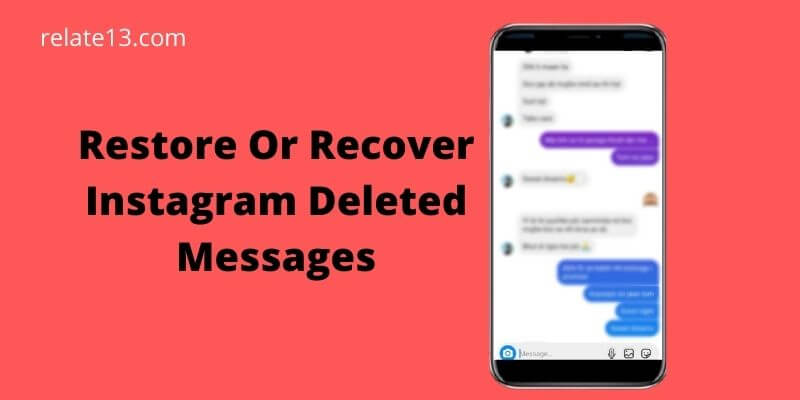 Recover Instagram Deleted Messages
