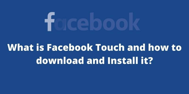 Facebook Touch Installation Guide