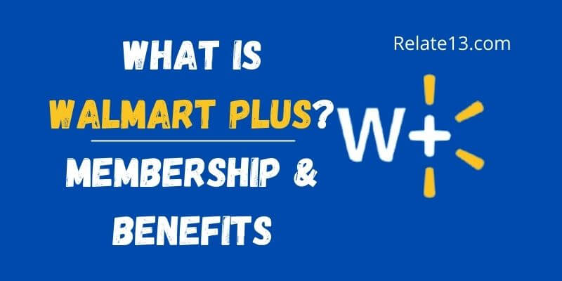 What is Walmart Plus