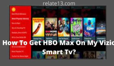 How To Get HBO Max On My Vizio Smart Tv