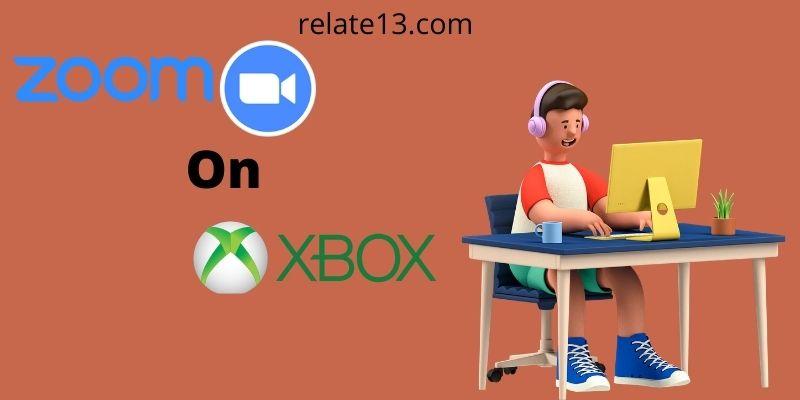 Zoom Meeting On Xbox One