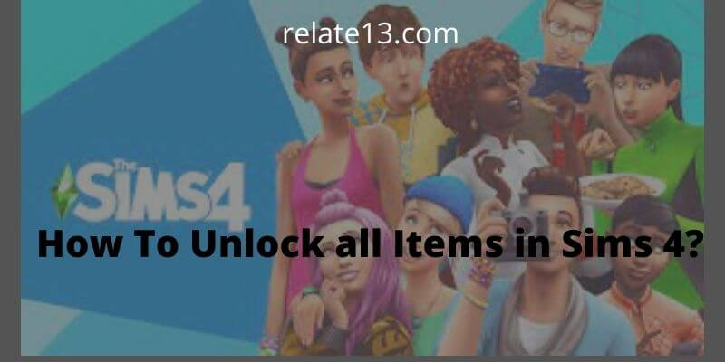 How To Unlock All Items In Sims 4