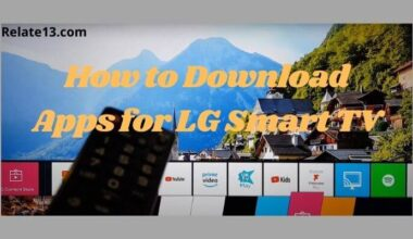 How to Download Apps for LG Smart TV