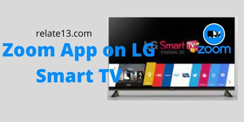 Zoom App on LG Smart TV