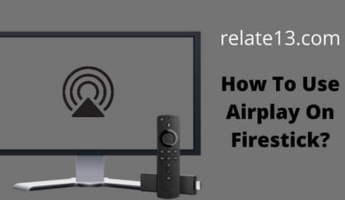 How to Use Airplay On Firestick