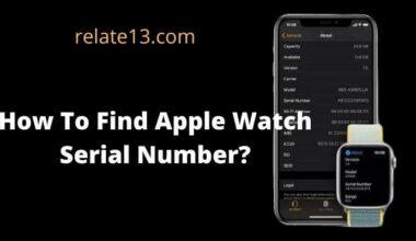 Find Apple Watch Serial Number