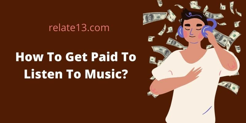 How To Get Paid To Listen To Music