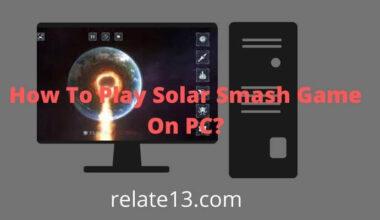 Play Solar Smash Game On PC