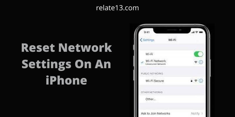 How To Reset Network Settings On An iPhone