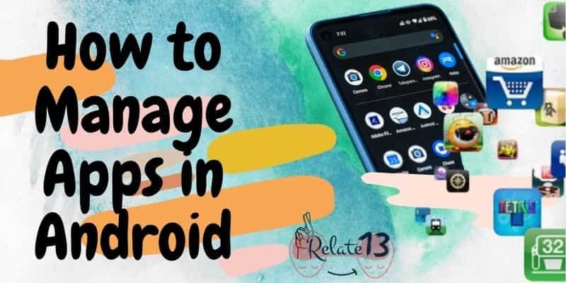 Manage Apps in Android