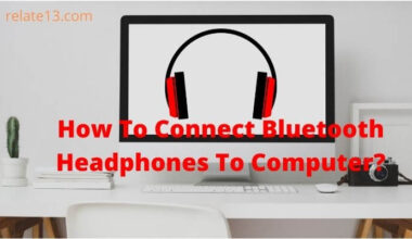 How To Connect Bluetooth Headphones To Computer