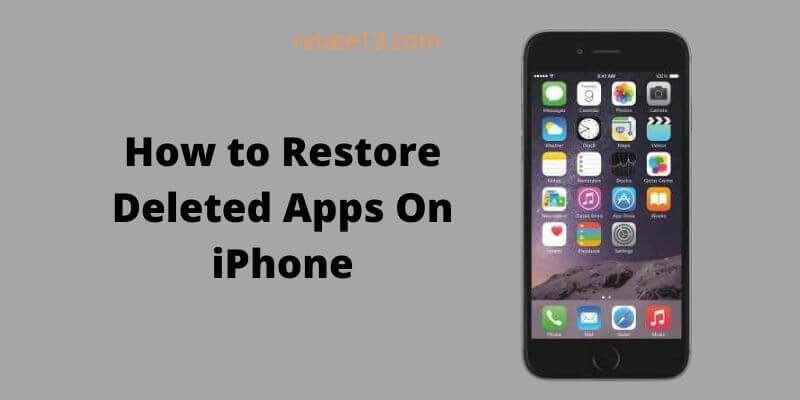 How to Restore Deleted Apps On iPhone