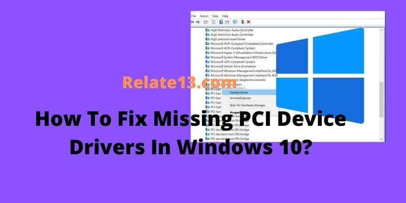 How To Fix Missing PCI Device Drivers In Windows 10