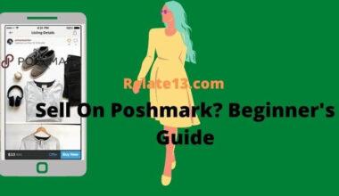 How to Sell On Poshmark-Beginner's Guide