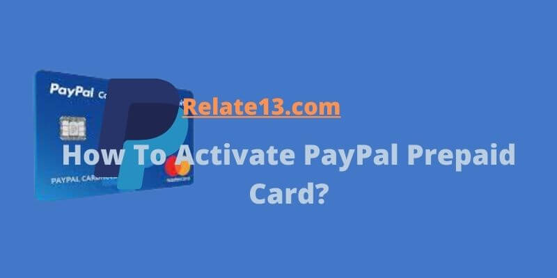 How To Activate PayPal Prepaid Card