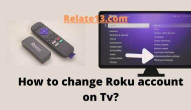 How to change Roku account on Tv