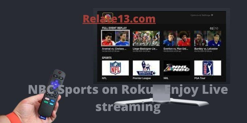 NBC Sports on Roku-Enjoy Live streaming